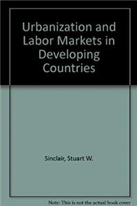 Download Urbanization and Labor Markets in Developing Countries djvu