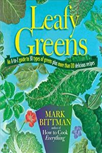 Download Leafy Greens: An A-to-Z Guide to 30 Types of Greens Plus More than 120 Delicious Recipes djvu