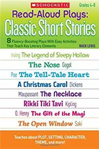 Download Read-Aloud Plays: Classic Short Stories: 8 Fluency-Boosting Plays With Easy Activities That Teach Key Literary Elements (Teaching Resources) djvu