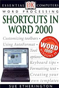 Download Word Processing: Shortcuts in Word 2000 (Essential Computers) djvu