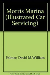 Download Morris Marina (Illustrated Car Servicing) djvu