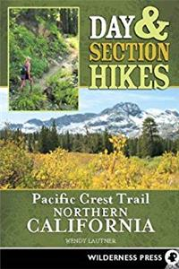 Download Day  Section Hikes Pacific Crest Trail: Northern California (Day and Section Hikes) djvu