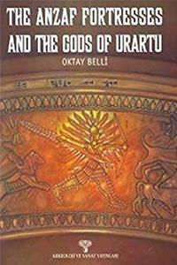 Download The Anzaf Fortresses And The Gods Of Urartu djvu
