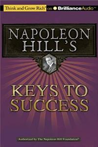Download Napoleon Hill's Keys to Success: The 17 Principles of Personal Achievement (Think and Grow Rich) djvu