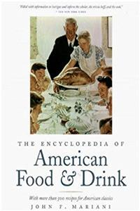 Download The Encyclopedia of American Food and Drink: With More Than 500 Recipes for American Classics djvu