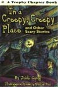 Download In a Creepy, Creepy Place: and Other Scary Stories (Trophy Chapter Book) djvu