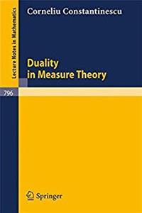 Download Duality in Measure Theory (Lecture Notes in Mathematics) djvu