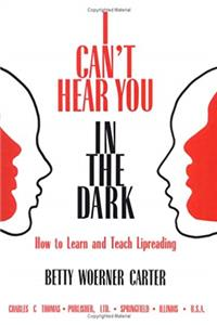 Download I Can't Hear You in the Dark: How to Learn and Teach Lipreading djvu