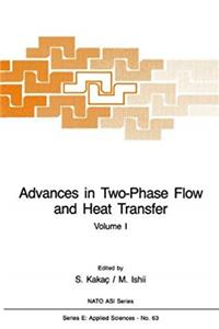 Download Advances in Two-Phase Flow and Heat Transfer: Fundamentals and Applications Volume 1 (Nato Science Series E:) djvu
