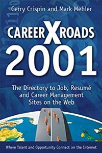 Download Careerxroads 2001: The Directory to Job, Resume and Career Management Sites on the Web djvu
