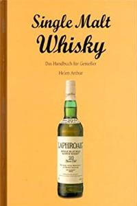 Download SINGLE MALT WHISKEY DAS HANDBUCH FÜR GENIEBER djvu