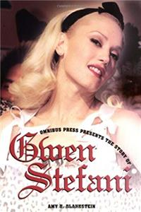 Download Story Of Gwen Stefani (Omnibus Press Presents) djvu