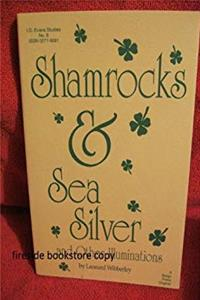 Download Shamrocks and Sea Silver and Other Illuminations (I. O. Evans Studies in the Philosophy and Criticism of Literature) djvu