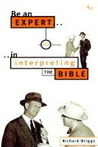Download Be an Expert in 137 Minutes in Interpreting the Bible djvu