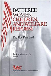 Download Battered Women, Children, and Welfare Reform: The Ties That Bind (SAGE Series on Violence against Women) djvu