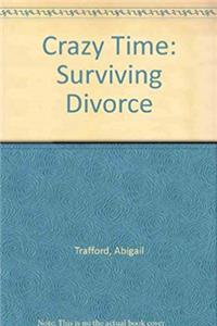 Download Crazy Time: Surviving Divorce djvu