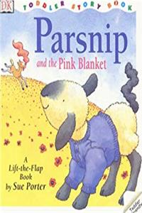 Download Parsnip and the Pink Blanket (DK toddler story books) djvu