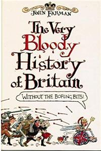 Download The Very Bloody History of Britain: The First Bit! djvu