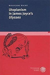 Download Utopianism in James Joyce's Ulysses (Anglistische Forschungen) djvu