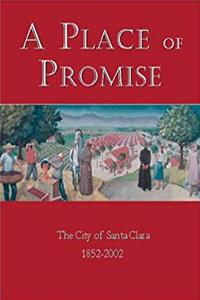 Download A Place of Promise: the City of Santa Clara 1852-2002 djvu