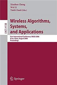 Download Wireless Algorithms, Systems, and Applications: First International Conference, WASA 2006, Xi'an, China, August 15-17, 2006, Proceedings (Lecture Notes in Computer Science) djvu
