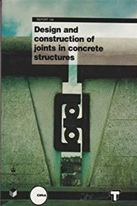 Download DESIGN  CONSTRUCTION OF JOINTS IN CONCRETE STRUCTURES djvu