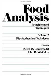 Download Food Analysis. Principles and Techniques, Volume 2: Physicochemical Techniques djvu