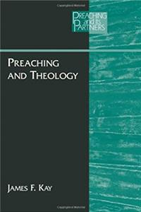 Download Preaching and Theology (PREACHING AND ITS PARTNERS) djvu