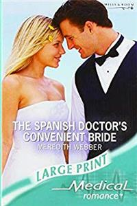 Download Spanish Doctor's Convenient Bride (Mills  Boon Largeprint Medical) djvu