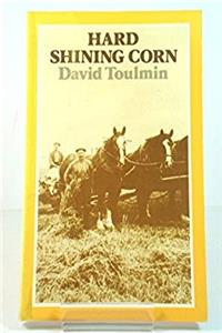 Download Hard Shining Corn: Stories of Farming Life in North East Scotland djvu