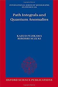 Download Path Integrals and Quantum Anomalies (International Series of Monographs on Physics) djvu