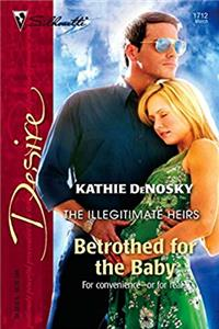 Download Betrothed For The Baby (The Illegitimate Heirs) djvu