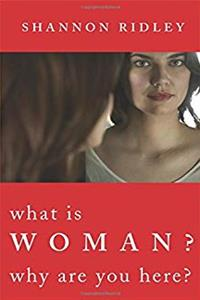 Download What Is Woman: Why Are You Here? djvu