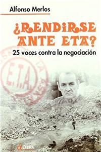 Download Rendirse Ante Eta: 25 Voces Por La Resistencia (Spanish Edition) djvu