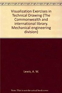 Download Visualization Exercises in Technical Drawing (The Commonwealth and international library. Mechanical engineering division) djvu