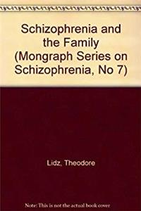 Download Schizophrenia and the Family (Mongraph Series on Schizophrenia, No 7) djvu