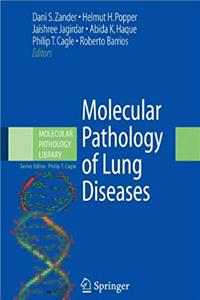 Download Molecular Pathology of Lung Diseases (Molecular Pathology Library) djvu