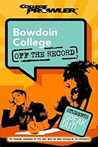Download Bowdoin College: Off the Record (College Prowler) (College Prowler: Bowdoin College Off the Record) djvu