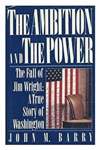 Download The Ambition and the Power: The Fall of Jim Wright: A True Story of Washington djvu