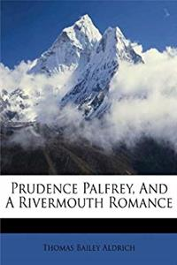 Download Prudence Palfrey, And A Rivermouth Romance (Afrikaans Edition) djvu