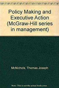 Download Policymaking and executive action (McGraw-Hill series in management) djvu