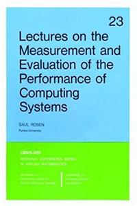 Download Lectures on the Measurement and Evaluation of the Performance of Computing Systems (CBMS-NSF Regional Conference Series in Applied Mathematics) djvu