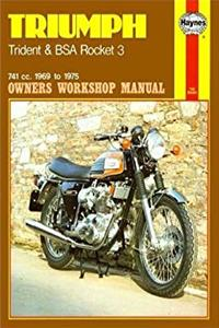 Download Triumph Trident and BSA Rocket 3, 1969-75 (Owners' Workshop Manual) djvu