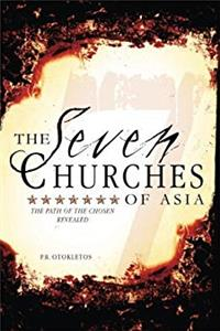 Download The Seven Churches of Asia: The Path of the Chosen Revealed djvu