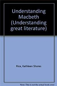 Download Understanding Macbeth (Understanding Great Literature) djvu
