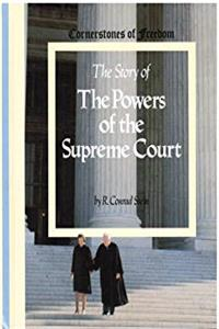 Download The Story of the Powers of the Supreme Court (Cornerstones of Freedom) djvu
