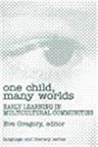 Download One Child, Many Worlds: Early Learning in Multicultural Communities (Language  Literacy Series) djvu