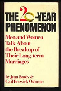 Download The twenty-year phenomenon: Men and women talk about the breakup of their long-term marriages djvu