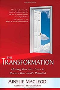 Download The Transformation: Healing Your Past Lives to Realize Your Soul's Potential djvu
