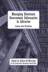 Download Managing Electronic Government Information in Libraries djvu